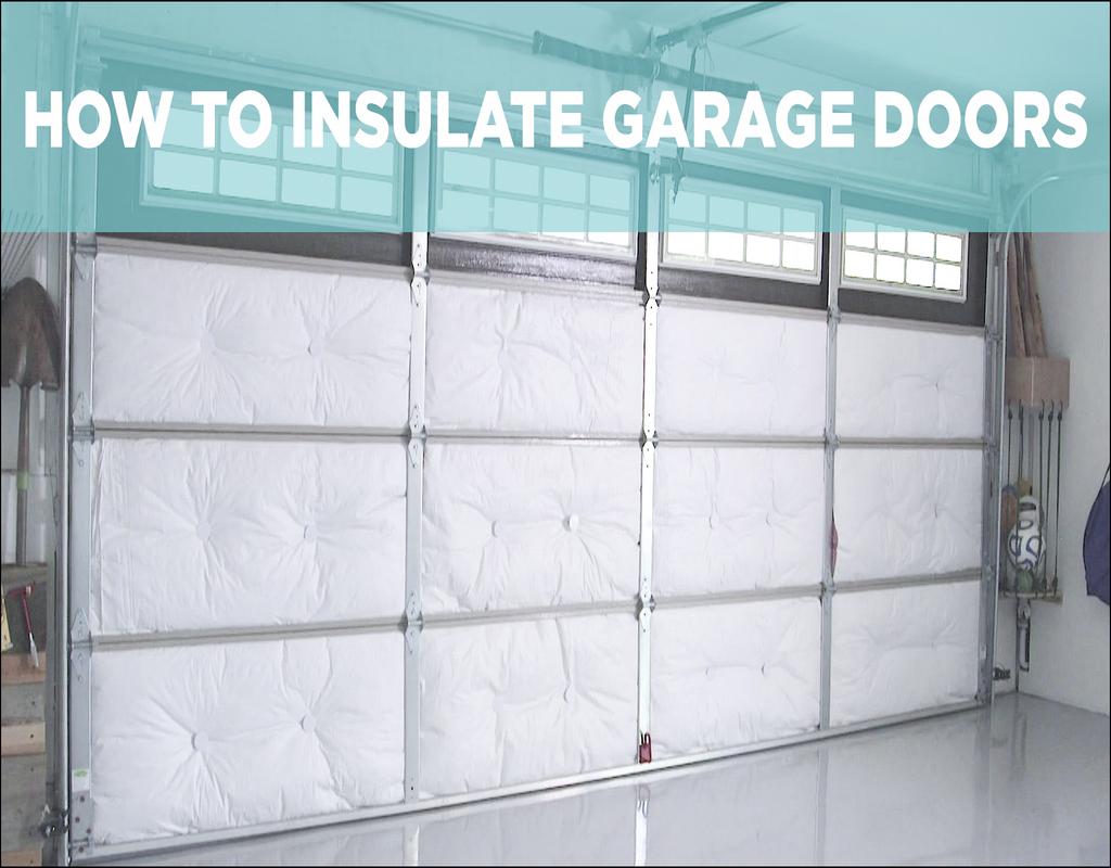 Insulate A Garage Door